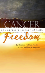 Cancer Freedom, as told by Melanie Jongsma