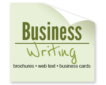 brochures, web text, business cards, and more